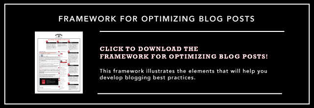 Framework for Optimizing Blog Posts Provided by Colosi Marketing